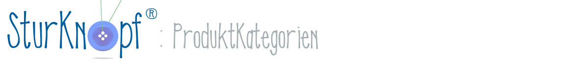 SturKnopf Produktkategorien
